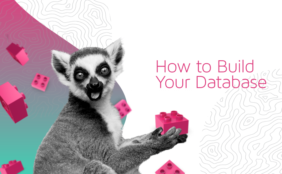 Cover image for 'How to Build Your Database' blog
